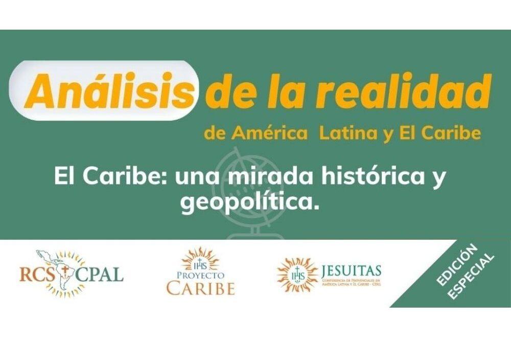 Análisis de la realidad de América Latina: El Caribe, una mirada histórica y geopolítica