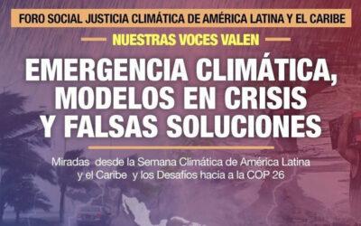 América Latina y Caribe demandan Justicia Climática y Transformación del Modelo Extractivita